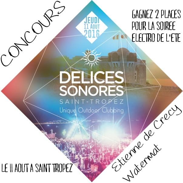 concours-delicessonores-sainttropez-aout2016-concert-musique-electro